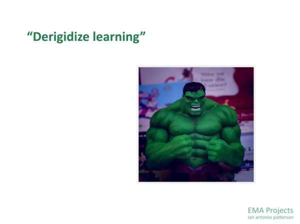EMA-Project-003 - https://ian-antonio-patterson.com/ema-projects/, Derigidize Learning